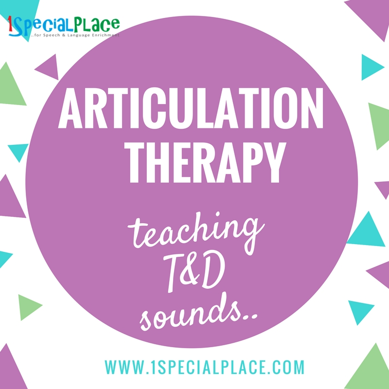 b129a55186 Articulation Therapy: Teaching T and D sounds | 1SpecialPlace
