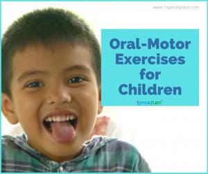 Oral-Motor Skills in Children (1)